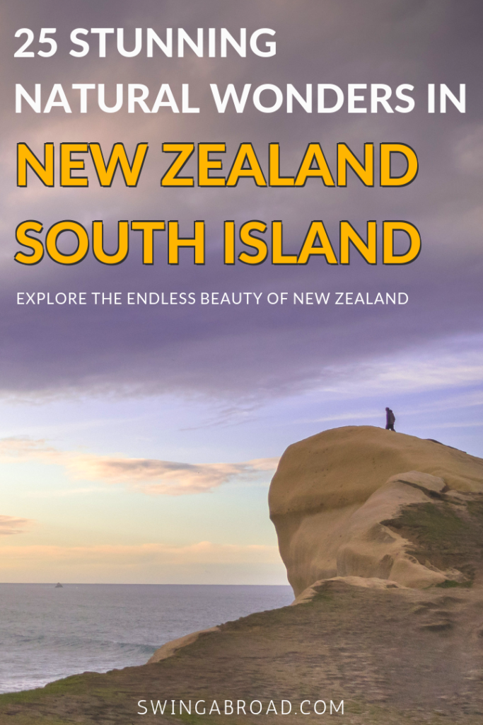 25 Stunning Natural Wonders in New Zealand South Island