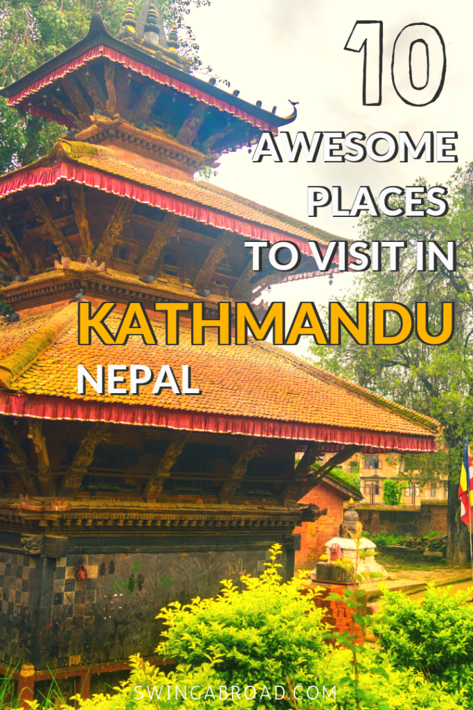 10 Awesome Places to Visit in Kathmandu Nepal
