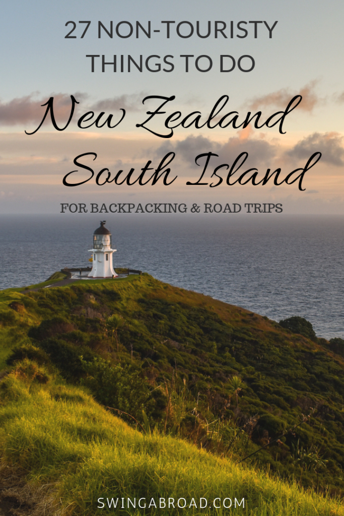 27 Non-Touristy Things To Do In New Zealand South Island pinterest pin