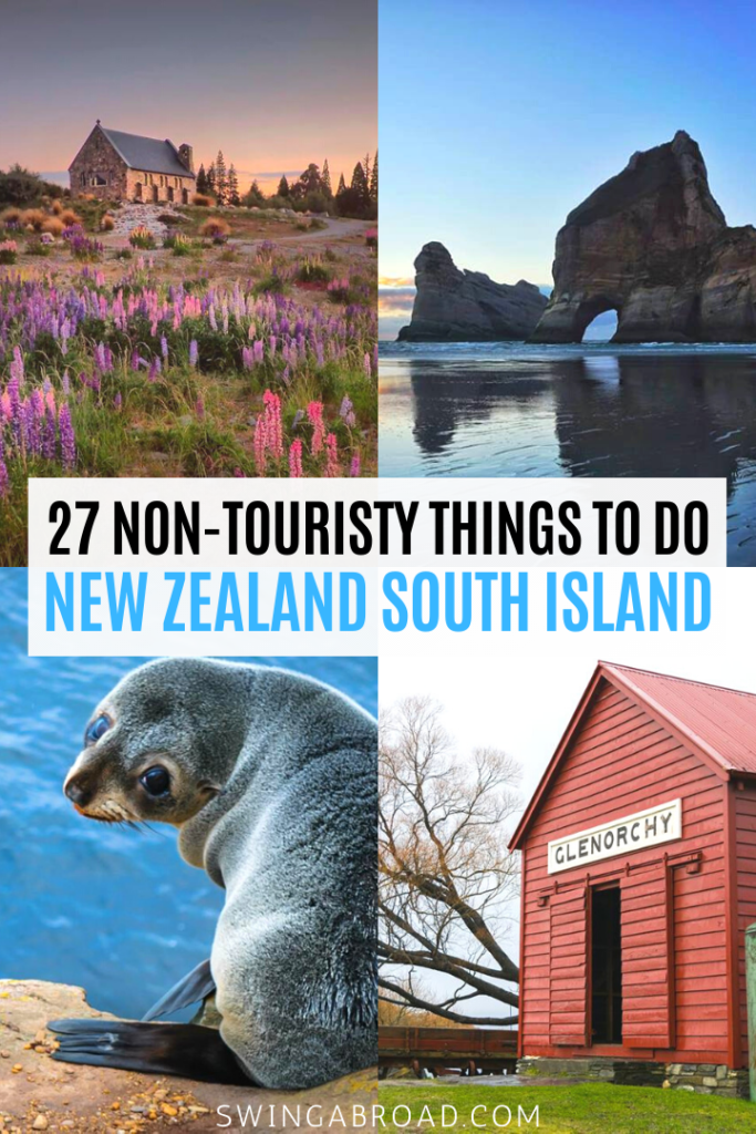 27 Non-touristy Things to do in New Zealand South Island