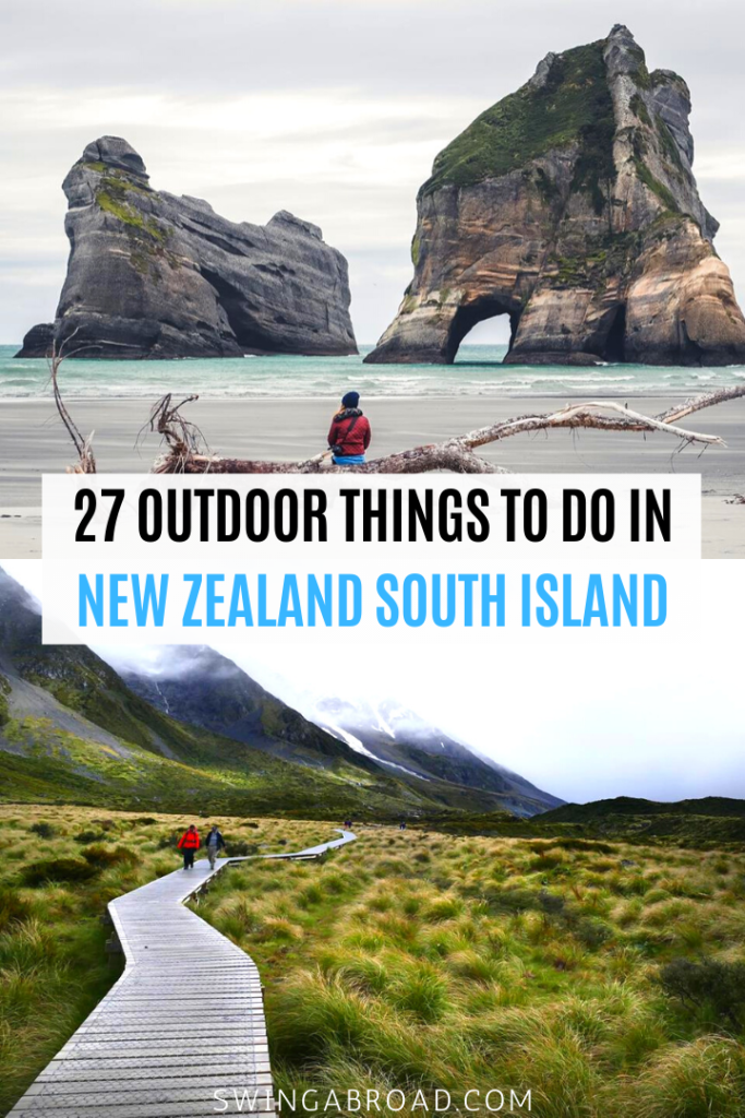 27 Outdoor Things to do in New Zealand South Island