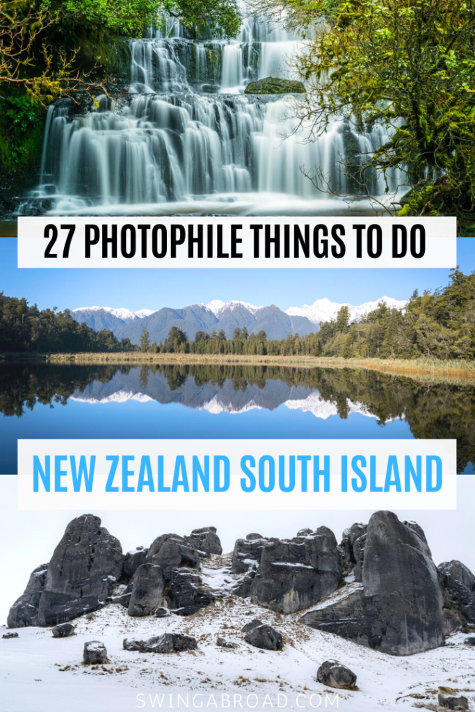 27 Photophile Things to do in New Zealand South Island