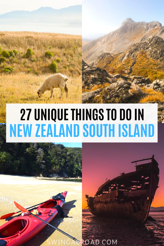 27 Unique Things to do in New Zealand South Island