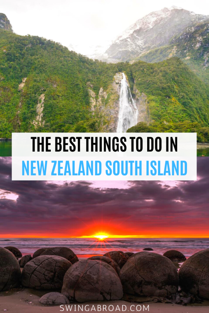 The Best Things to do in New Zealand South Island