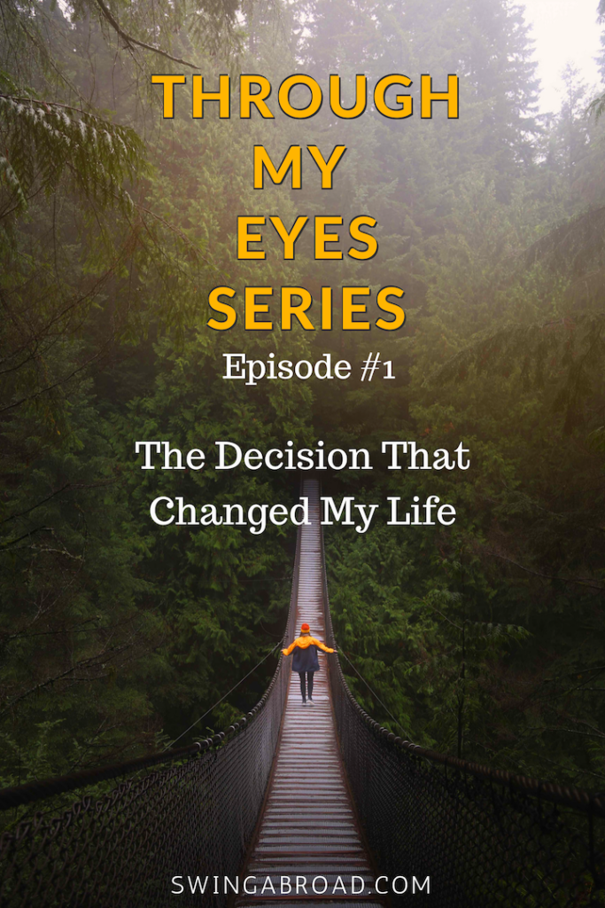 Decision That Changed My Life