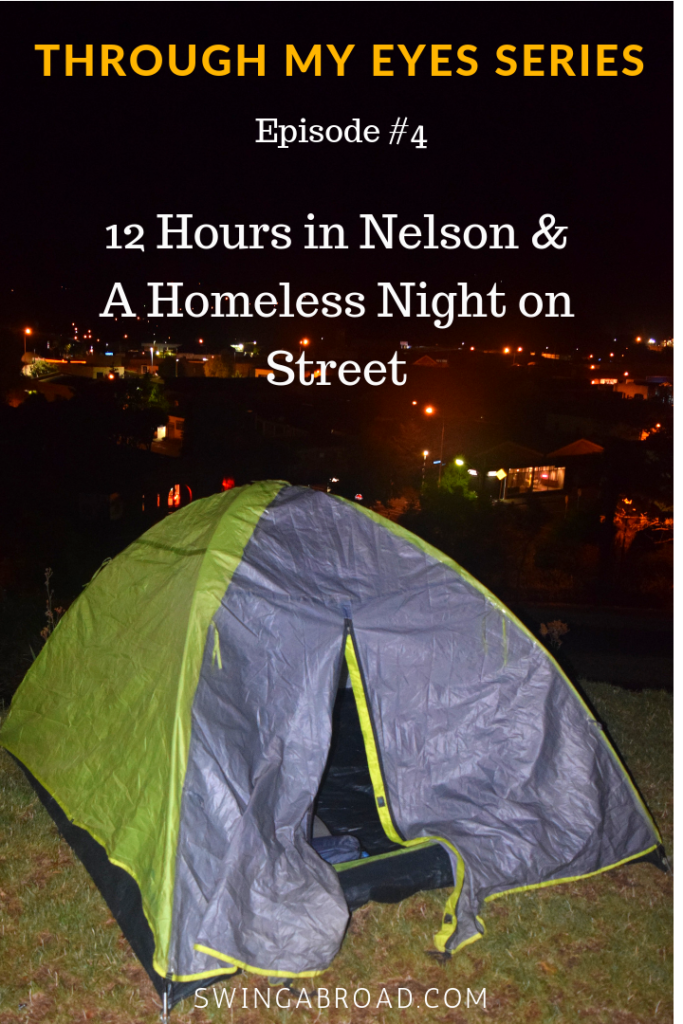 12 Hours in Nelson, New Zealand and A Homeless Night in Nelson Street