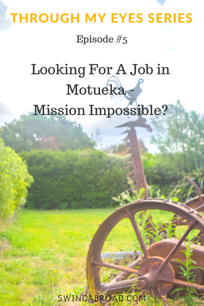 #5 Looking For A Job in Motueka - Mission Impossible?