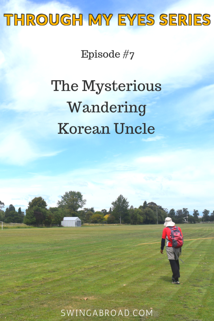 #7 The Mysterious Wandering Korean Uncle