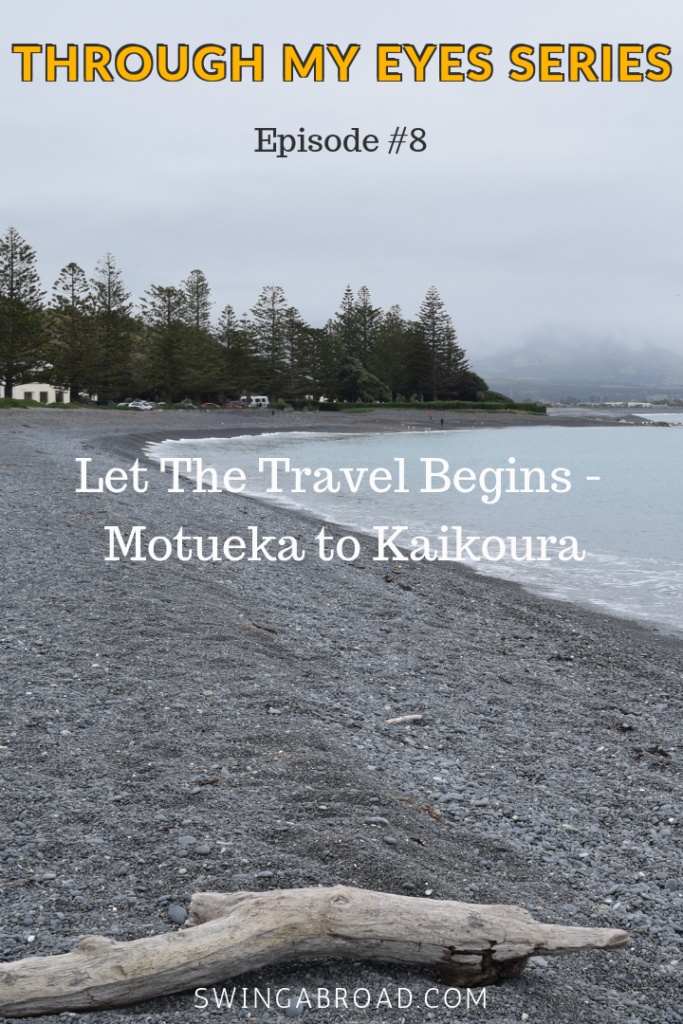 Let The Travel Begins - Motueka to Kaikoura