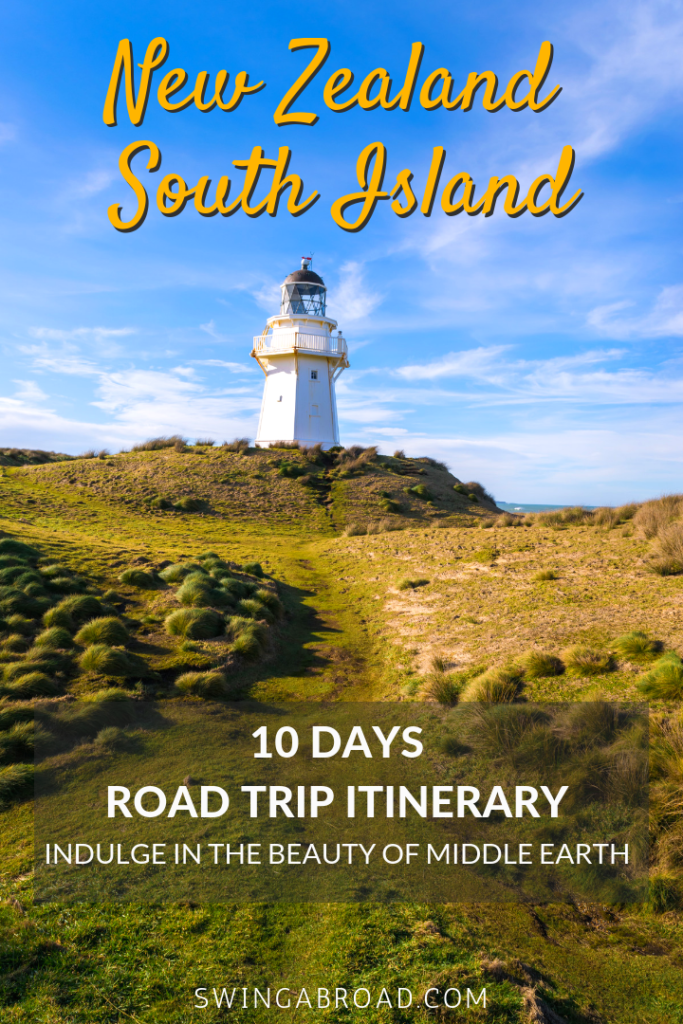 10 Days New Zealand South Island Itinerary For Road Trip
