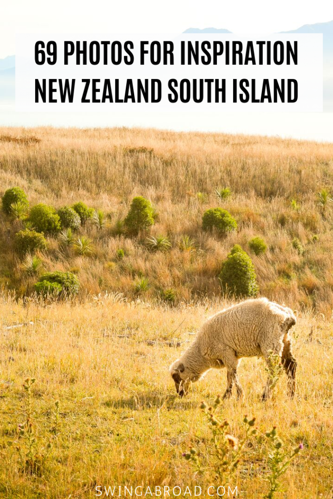 69 Photos for Inspiration New Zealand South Island