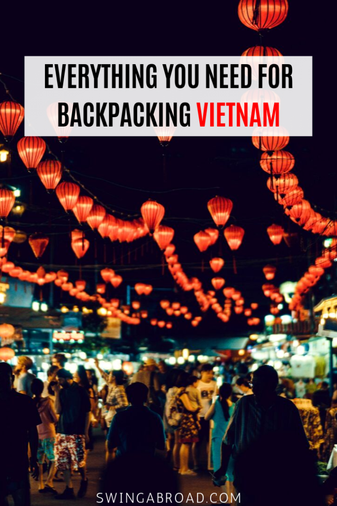 Everything You Need For Backpacking in Vietnam