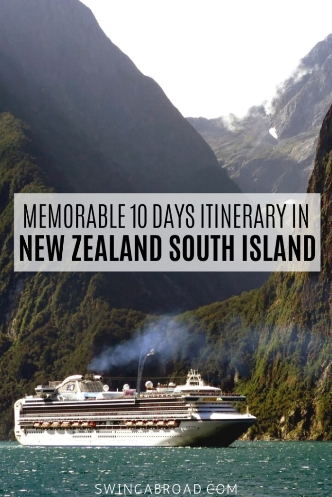 Memorable 10 Days Itinerary in New Zealand South Island