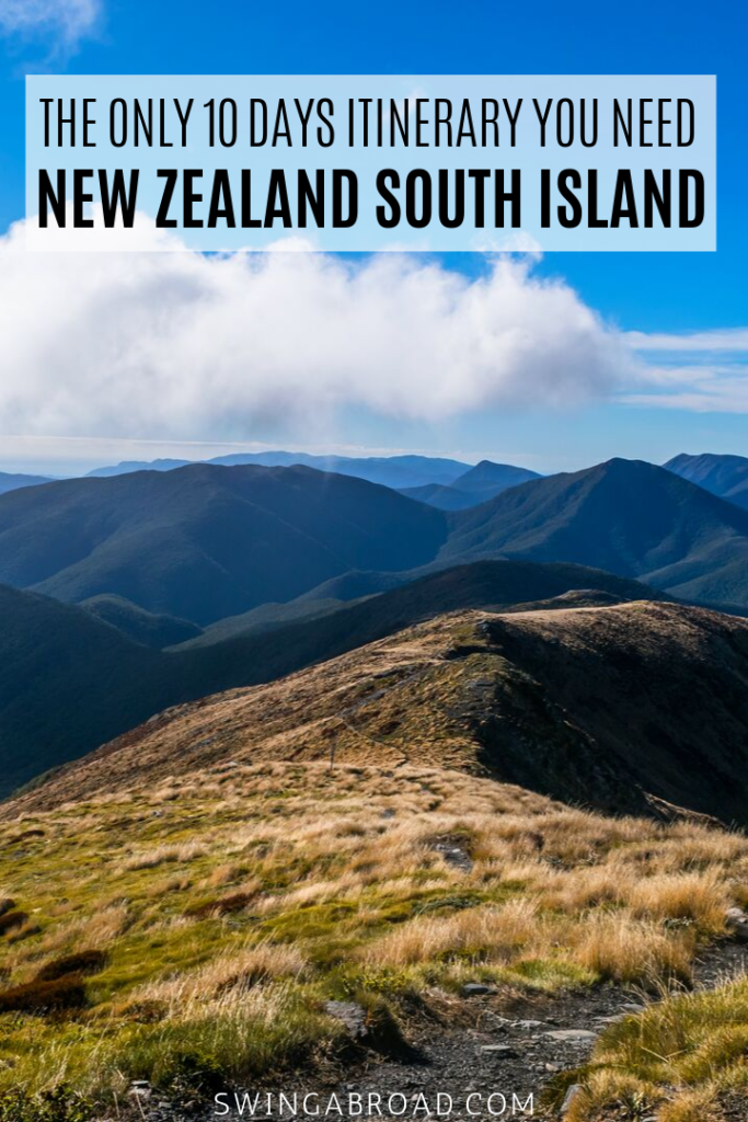 The Only 10 Days Itinerary You Need For New Zealand South Island