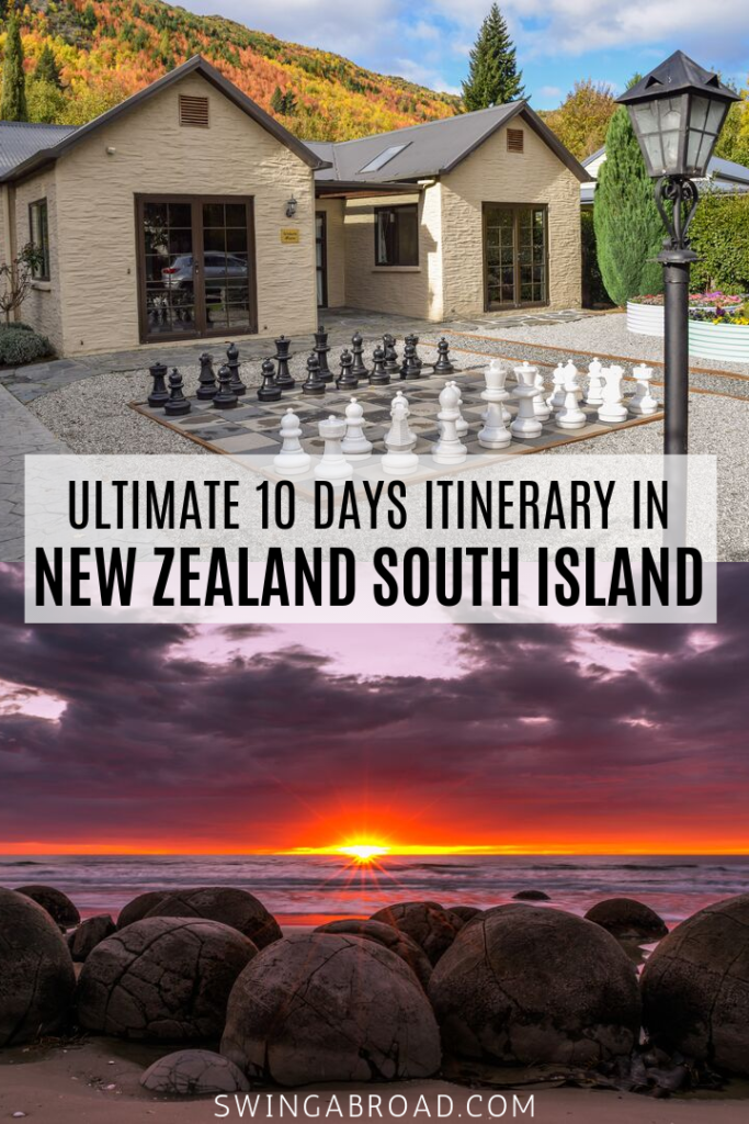 Ultimate 10 Days Itinerary in New Zealand South Island