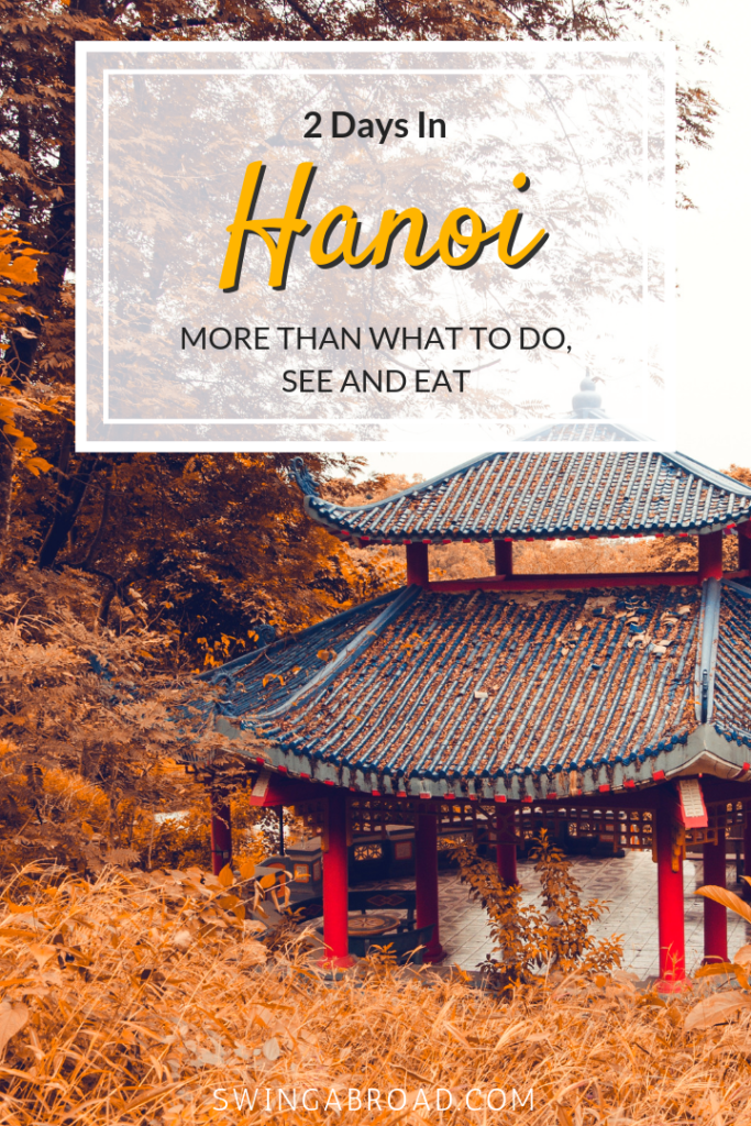 2 Days in Hanoi - More than What to Do, See and Eat