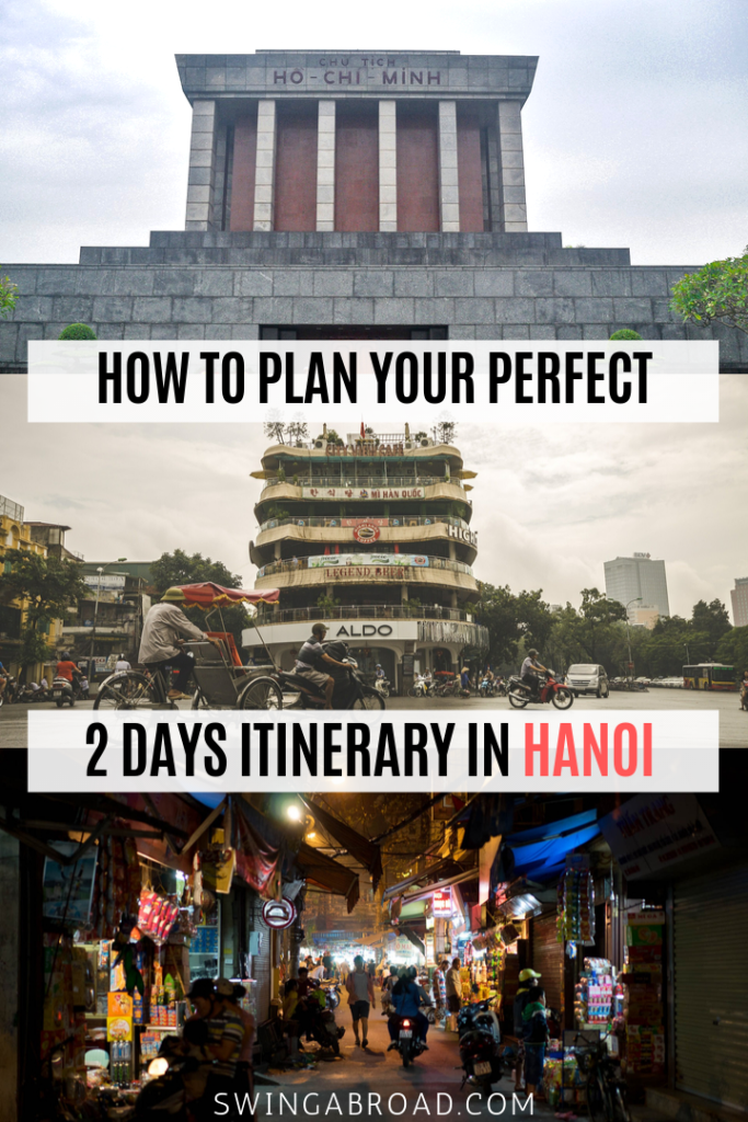 How to Plan Your Perfect 2 Days Itinerary in Hanoi