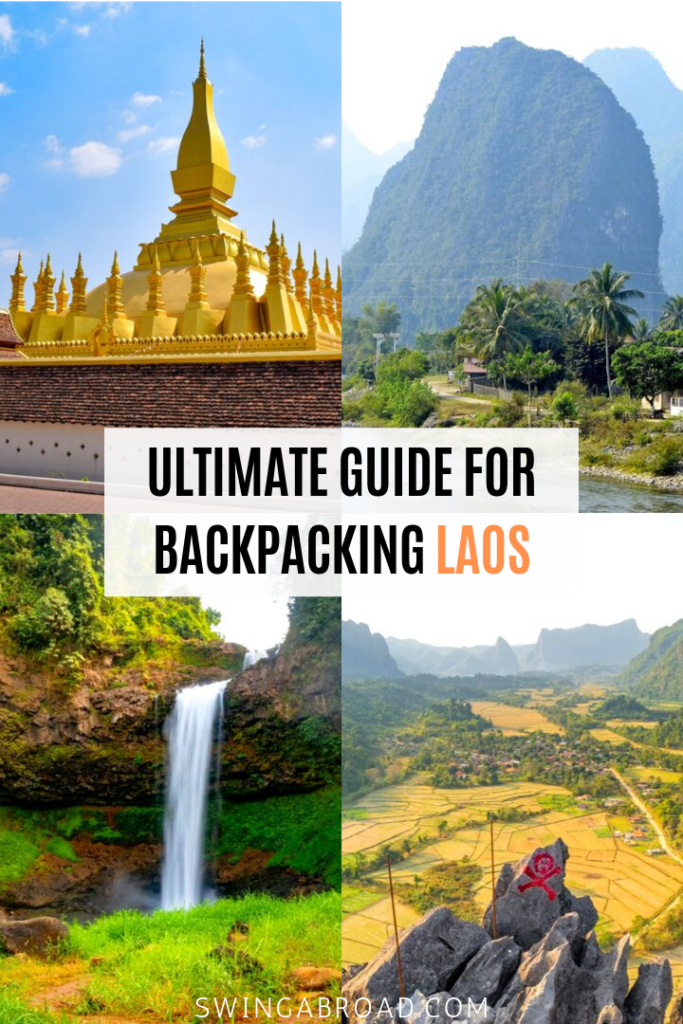 Ultimate Guide For Backpacking Laos