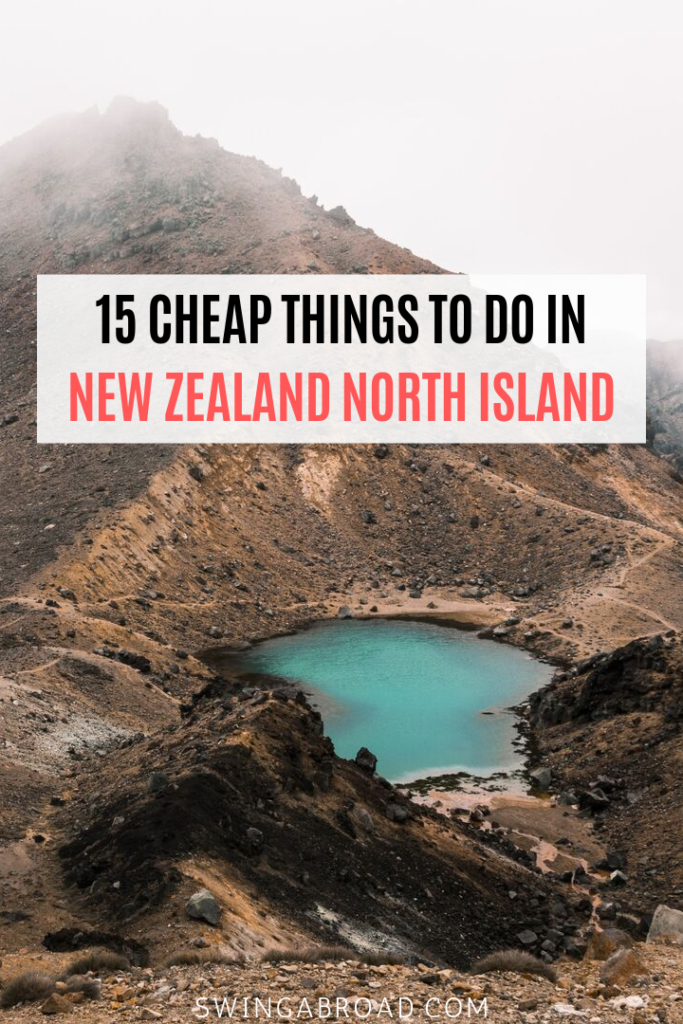 15 Cheap Things to do in New Zealand North Island