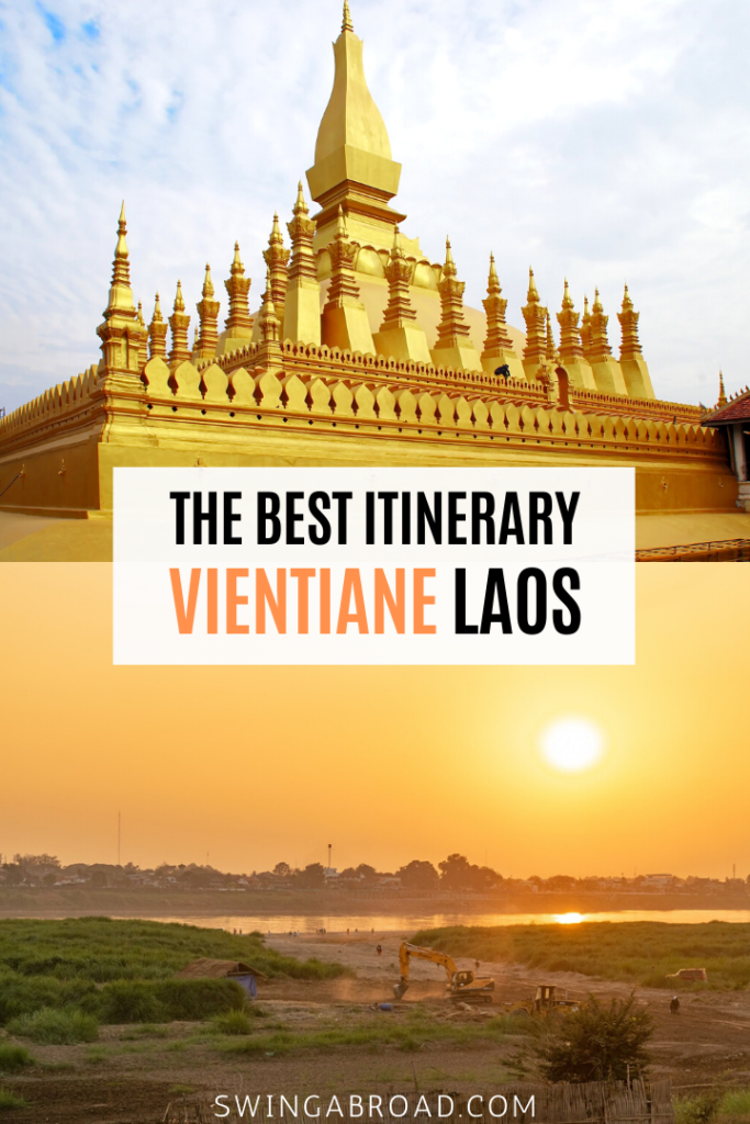 The Best Itinerary For Vientiane Laos