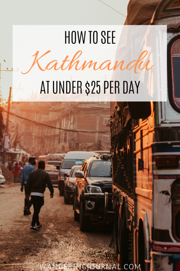 How to See Kathmandu At Under $25 Per Day
