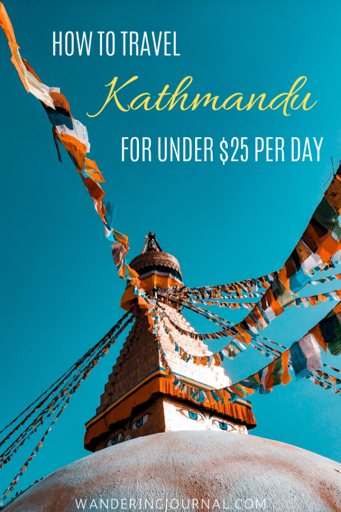 How to Travel Kathmandu For Under $25 Per Day
